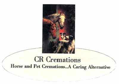 CR Cremations Horse and Pet Cremations...A caring Alternative